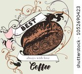 coffee vector poster with... | Shutterstock .eps vector #1052690423