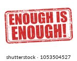 enough is enough grunge rubber... | Shutterstock .eps vector #1053504527
