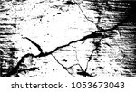 grunge texture. grunge texture... | Shutterstock .eps vector #1053673043