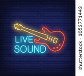 live sound neon sign. electric... | Shutterstock .eps vector #1053771443
