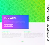 teamwork concept with thin line ... | Shutterstock .eps vector #1053856583