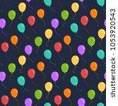 ballons seamless vector pattern.... | Shutterstock .eps vector #1053920543