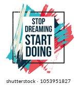 motivational quotes vector... | Shutterstock .eps vector #1053951827