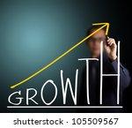 business man writing growth...   Shutterstock . vector #105509567