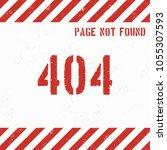 404 error page grunge... | Shutterstock .eps vector #1055307593