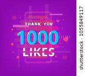 1000 likes  thank you banner.... | Shutterstock .eps vector #1055849117