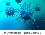 3d illustration pathogenic... | Shutterstock . vector #1056258413