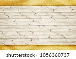 wood planks board is over sand... | Shutterstock . vector #1056360737