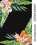 tropic leaves  flowers and... | Shutterstock . vector #1056518447