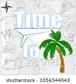 time to travel.love travel... | Shutterstock .eps vector #1056544043
