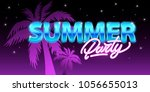 summer party in neon style.... | Shutterstock .eps vector #1056655013