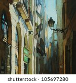 gothic quarter in barcelona, painting by oil on a canvas, illustration - stock photo