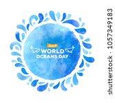 world oceans day. the... | Shutterstock .eps vector #1057349183