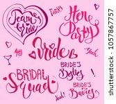 set of lettering phrases for... | Shutterstock .eps vector #1057867757