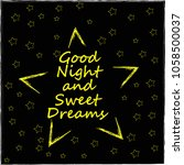 good night and sweet dreams.big ... | Shutterstock .eps vector #1058500037