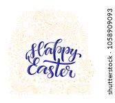 happy easter lettering on hand...   Shutterstock .eps vector #1058909093