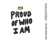 proud of who i am. sticker... | Shutterstock .eps vector #1060347653