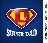super dad logo design for...   Shutterstock .eps vector #1060450187