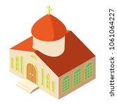 orthodox church icon. isometric ... | Shutterstock .eps vector #1061064227