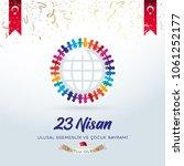 april 23  national sovereignty... | Shutterstock .eps vector #1061252177
