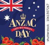 anzac day with poppies and the... | Shutterstock .eps vector #1061507267