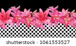 Stock photo seamless border of pink lilies in black and white background in polka dots photo realistic collage 1061553527