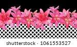 seamless border of pink lilies... | Shutterstock . vector #1061553527
