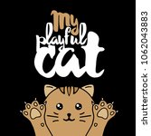 brown cat. lettering with text  ... | Shutterstock .eps vector #1062043883