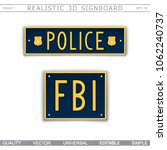 official signboard. police. fbi.... | Shutterstock .eps vector #1062240737