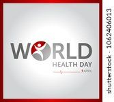7 april world health day... | Shutterstock .eps vector #1062406013