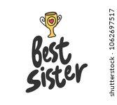 best sister. sticker for social ... | Shutterstock .eps vector #1062697517