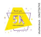 5k followers thank you card.... | Shutterstock .eps vector #1062726743