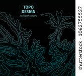 topographic map background with ... | Shutterstock .eps vector #1062755537