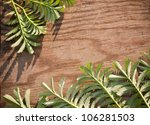 leaves on the old wooden... | Shutterstock . vector #106281503