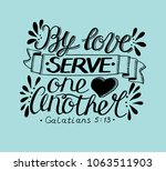 hand lettering by love serve... | Shutterstock .eps vector #1063511903