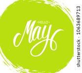 handwritten phrase hello may....   Shutterstock . vector #1063689713