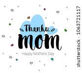 vector hand drawn mothers day... | Shutterstock .eps vector #1063721117