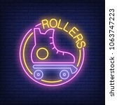 rollers neon word with roller... | Shutterstock .eps vector #1063747223