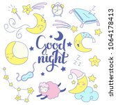 cute good night set with stars  ... | Shutterstock .eps vector #1064178413