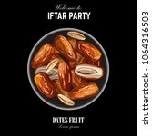 dates for iftar party. hand... | Shutterstock .eps vector #1064316503