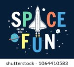 space fun slogan graphic  with... | Shutterstock .eps vector #1064410583