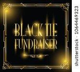 black tie fundraiser art deco... | Shutterstock .eps vector #1064469323