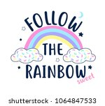 follow the rainbow slogan and... | Shutterstock .eps vector #1064847533