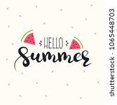 hello summer hand lettering... | Shutterstock .eps vector #1065448703