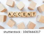 Small photo of ACCENT word on wooden cubes