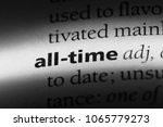 Small photo of all-time word in a dictionary. all-time concept.