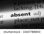 Small photo of absent word in a dictionary. absent concept.