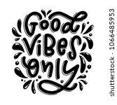 motivation typography good... | Shutterstock .eps vector #1066485953