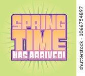 springtime has arrived headline ... | Shutterstock .eps vector #1066754897