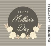 mother's day greetings  card... | Shutterstock .eps vector #1066949663